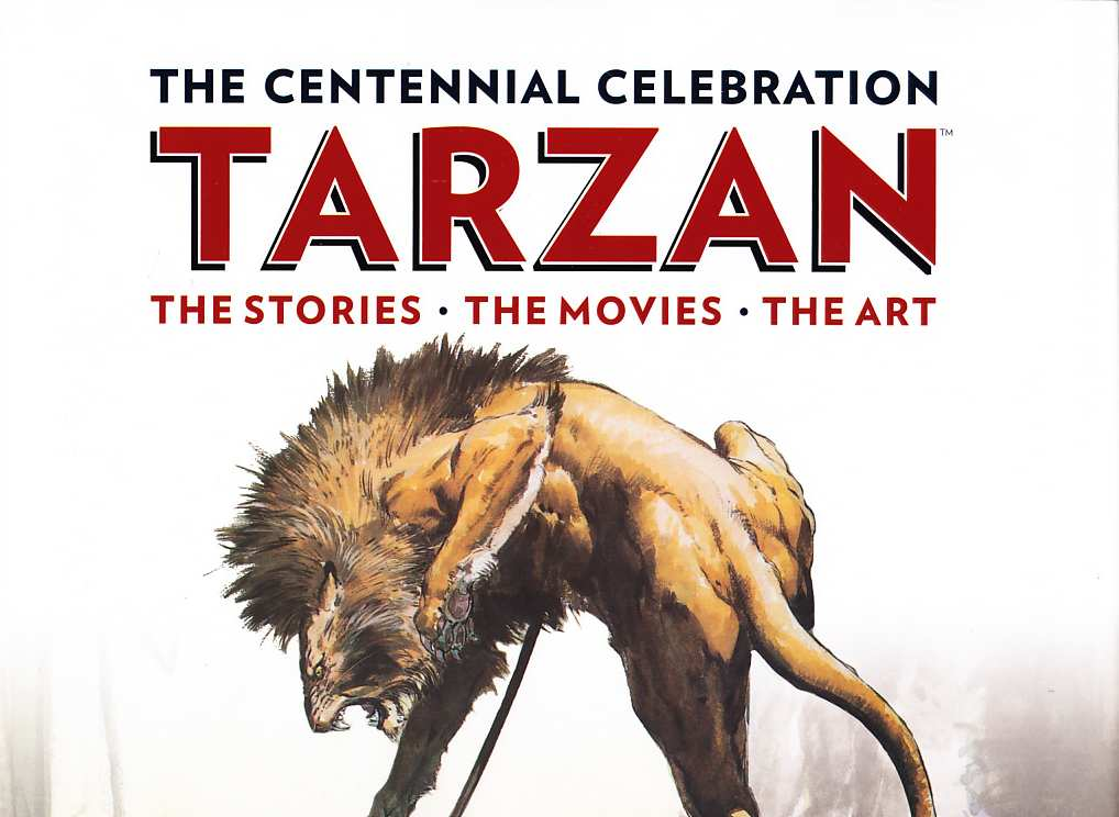 TARZAN THE CENTENIAN CELEBRATION
